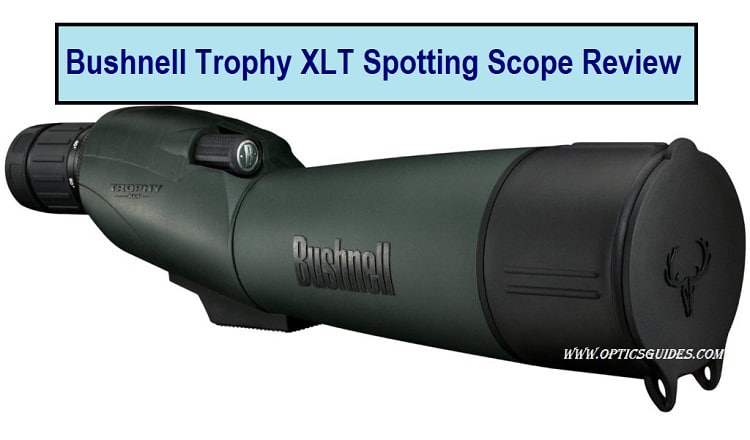 Bushnell Trophy Spotting Scope review