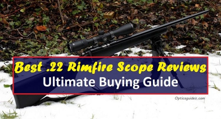 Best 22 Rimfire Scope Reviews
