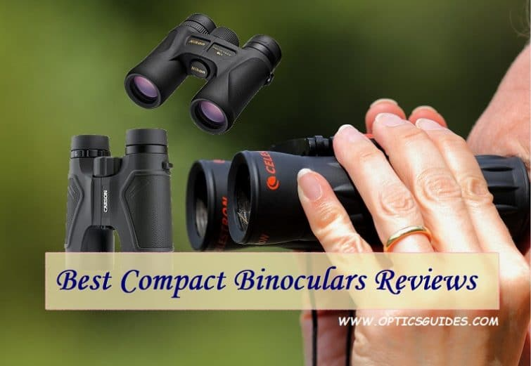 Best Compact Binoculars Reviews