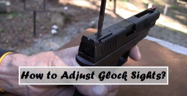 How to Adjust Glock Sights