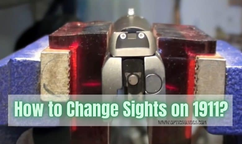 How to Change Sights on 1911
