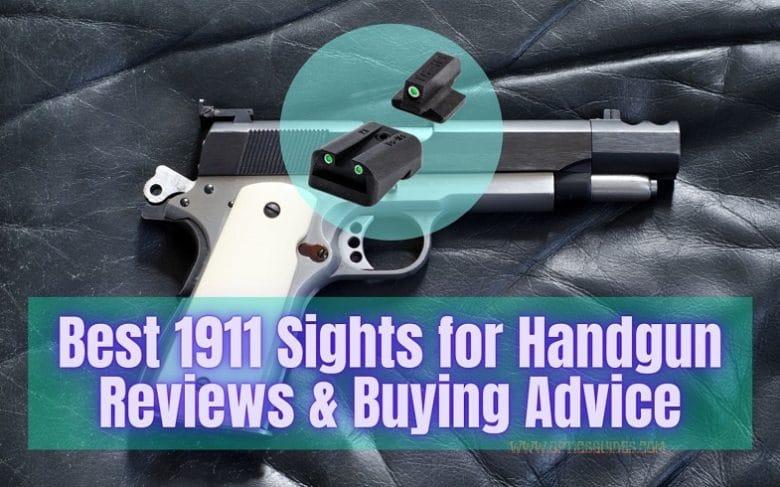 best 1911 sights